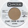 CHAT FROM NO BOY/YOU MI NEED