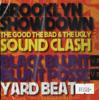 THE GOOD THE BAD&THEUGLY SOUND CLASH