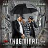 THUGMINATI new world murder the mixtape