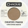 CHEATERS PRAYER/LOVAES ME FOR ME