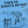 THIS IS ROOTS MUSIC VOL.2