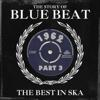 THE STORY BLUE BEAT 1962 part 3