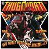 THUGMINATI NEW WORLD MURDER THE MIXTAPE vol.2