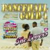 DANCEHALL GOLD 4 THE LOVERS NON-STOPMIX