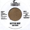 BETTER WAY/SLOW DOWN