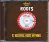ROOTS 37ESSENTIAL ROOTS ANTHEMS