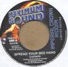 SPREAD YOUR  BED HARD/IMPERIAL CRWN DUB PT1