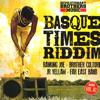 BASQUE TIME RIDDIM/DON`T SELL YOUR SOUL/BABYLON ATTACK/NEVER GIVE ATTACK