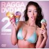 RAGGA DVD-MIX 2