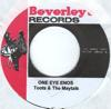 ONE EYE ENOS/GAVE YOU MY LOVE