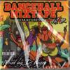 DANCEHALL MIXTAPE VOL2 MIX BY DJ WAYNE