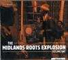 THE MIDLANDS ROOTS EXPLOSION  VOLUME ONE