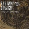 KING JAMMYS meets DRY&HEAVY  IN THE JAWS OF THE TIGER