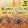 OBSERVATION OF LIFE DUB(180g)