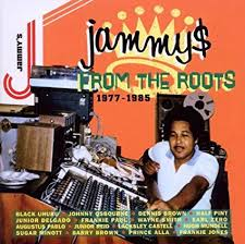 JAMMYS FROM THE ROOTS 1977-1985