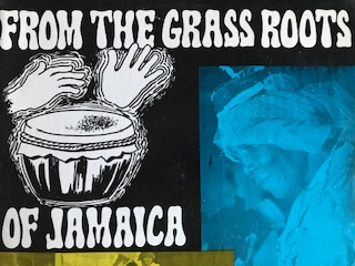 FROM THE GRASS ROOTS OF JAMAICA